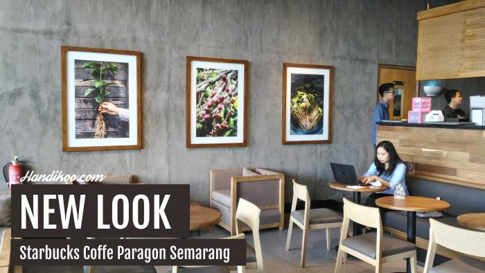 Starbuck Paragon Semarang - Lebih Nyaman dan Homey