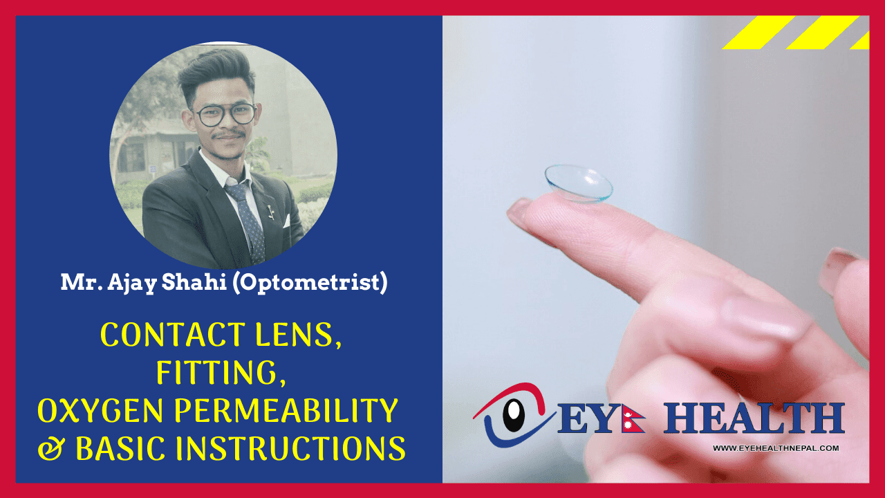 Ajay shahi articles related to contact lens fittings, and oxygen permiability