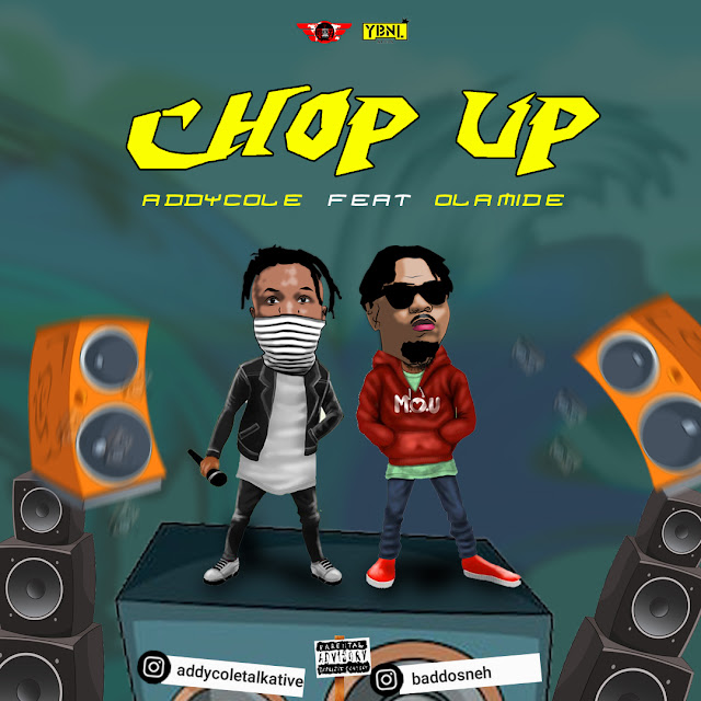 DOWNLOAD: Addycole Ft. Olamide – Chop (Mp3 Download)