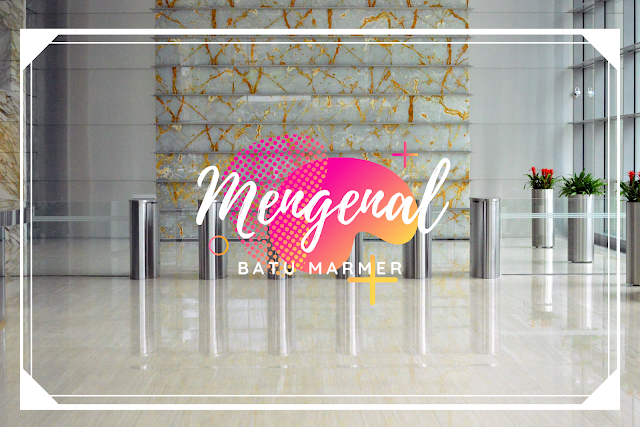 Mengenal supplier marmer terbaik di Indonesia