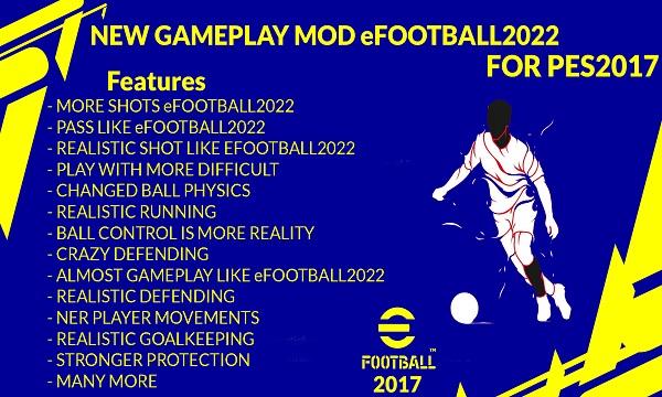 PES 2017 New Gameplay Mod eFootball 2022