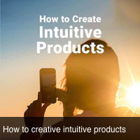 How to create intuitive products