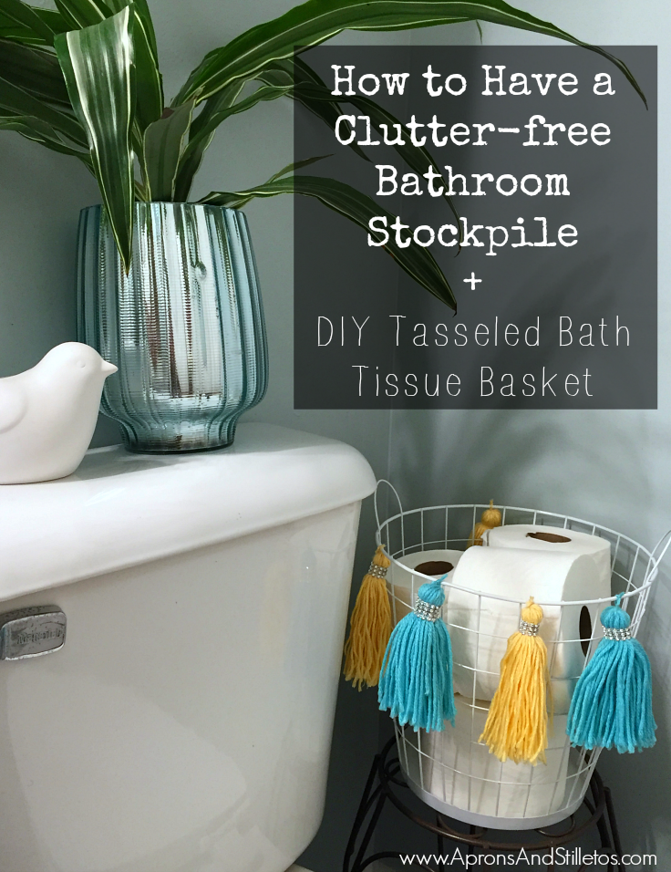 How to Have a Clutter-free Bathroom Stockpile + DIY Tasseled Bath Tissue Basket