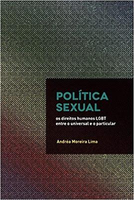 Política sexual: Os direitos humanos LGBT entre o universal e o particular (Português)