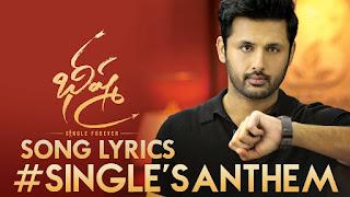 Singles Anthem lyrics Bheeshma, telugu singles song