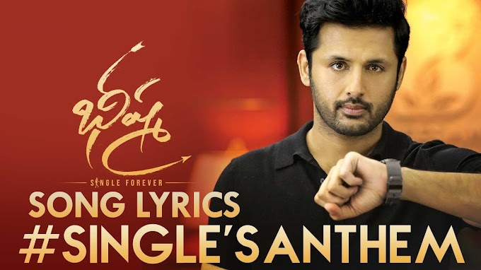 Singles Anthem lyrics Bheeshma Movie Nithiin, Rashmika
