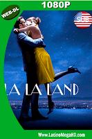 La La Land: Una Historia de Amor (2016) Subtitulado HD WEB-DL 1080p - 2016