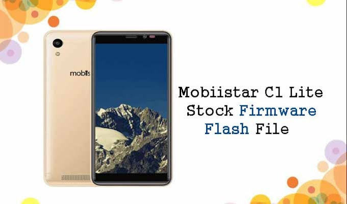 Mobiistar C1 Lite Flash File Stock Firmware ROM (Download)