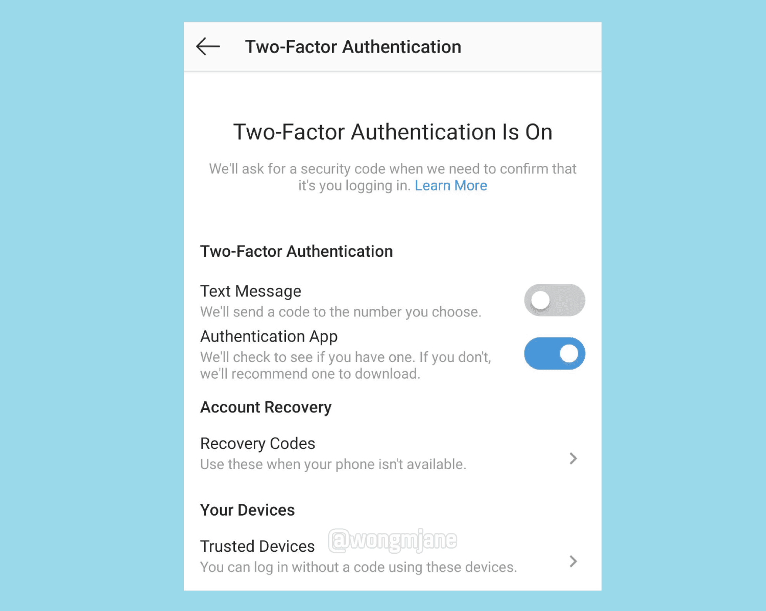 "Instagram is working on ""Trusted Devices"" management in Two-Factor Authentication settings in its app. Using this feature Instagrammers can log in without a 2FA code"