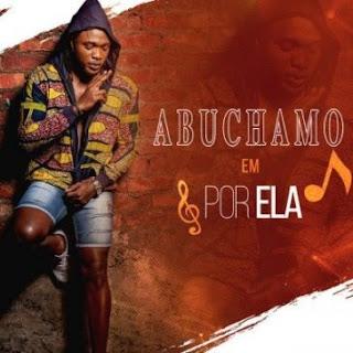 Abuchamo Munhoto - Por Ela