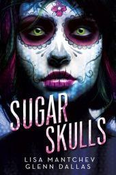 Dystopian novels: Sugar skulls