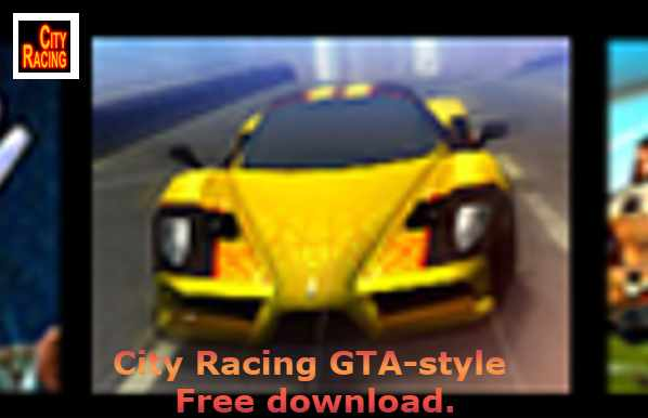 City Racing Game GTA-style Free download For Pc.