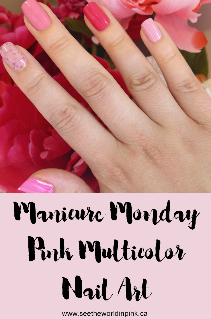 Manicure Monday - Multicolour Pink Nails!