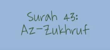 Surah Az Zukhruf termasuk kedalam surat Surah Az Zukhruf Arab, Terjemahan dan Latinnya
