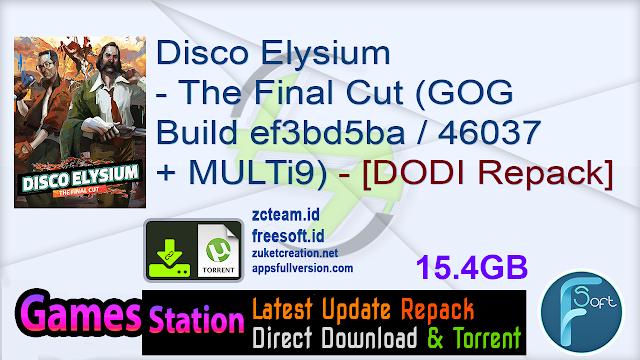 Disco Elysium – The Final Cut (GOG Build ef3bd5ba  46037 + MULTi9) – [DODI Repack]