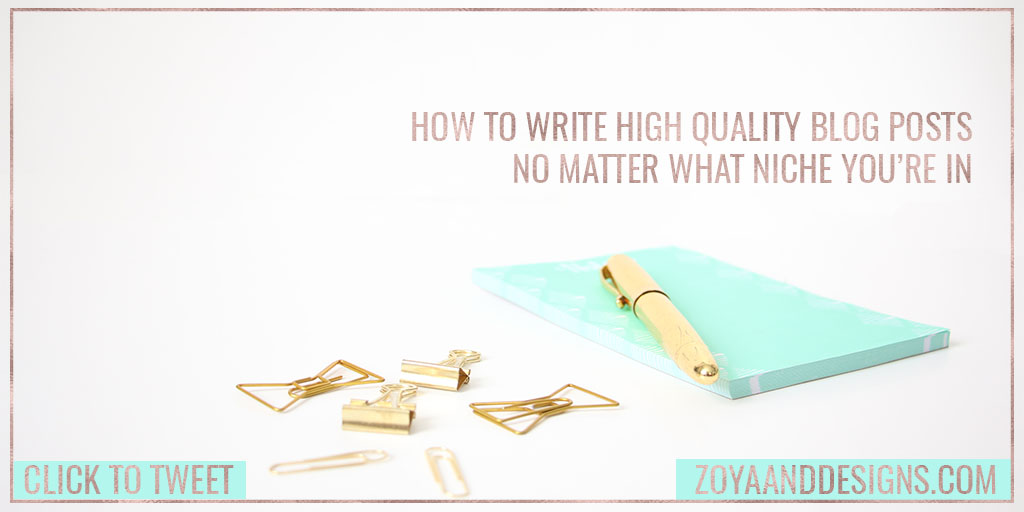 how to write high quality blog posts in your niche click to tweet image
