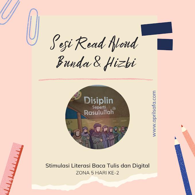 Read Aloud Displin Seperti Rasulullah | Zona 5 Hari ke-2