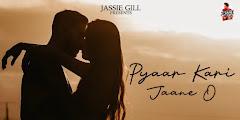 Pyaar Kari Jaane O Lyrics - Jassie Gill, Vikas