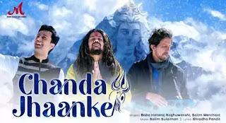 Chanda Jhaanke Lyrics - Hansraj Raghuwanshi & Salim Sulaiman