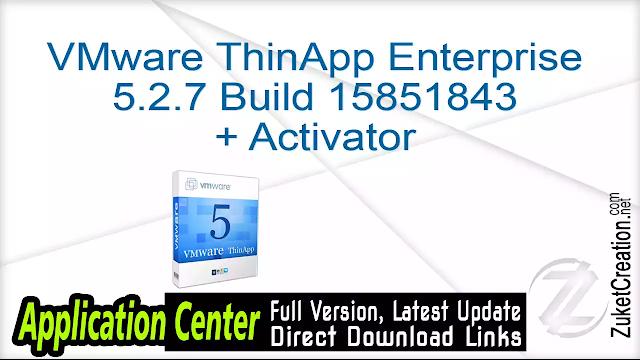 VMware ThinApp v5.2.4 + Keygen