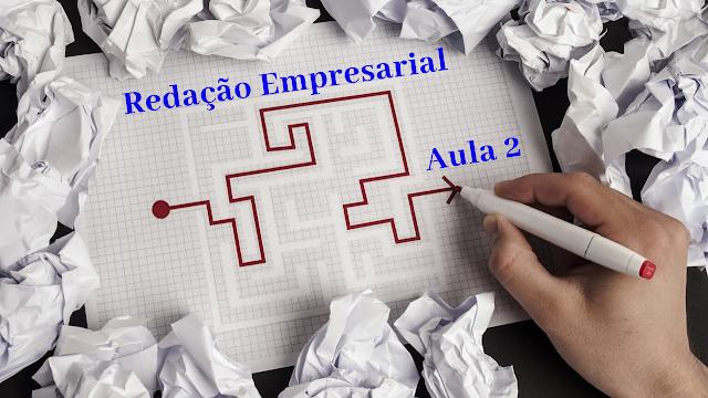 Redação empresarial aula 2