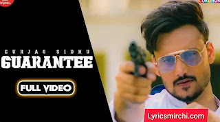 GUARANTEE Song Lyrics | Gurjas Sidhu | Latest Punjabi Song 2020