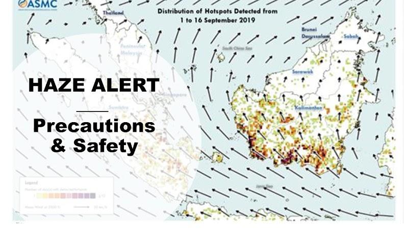 HAZE ALERT - Precautions & Safety