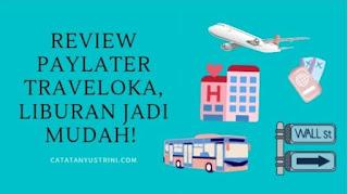 Review Paylater Traveloka
