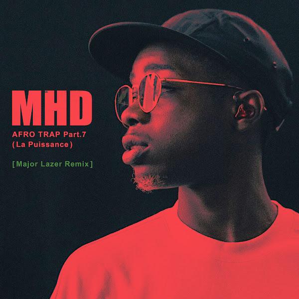 MHD - Afro Trap, Pt. 7 (La puissance) [Major Lazer Remix] - Single Cover