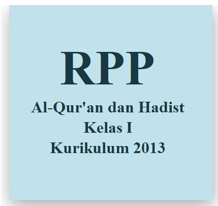 RPP Al-Qur'an dan Hadist Kelas 1 Kurikulum 2013