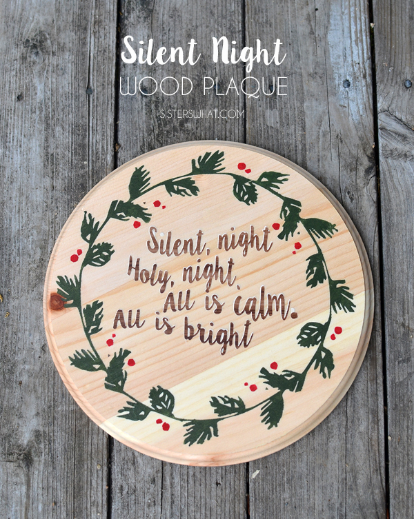 Silent Night Wood Plaque and Printable