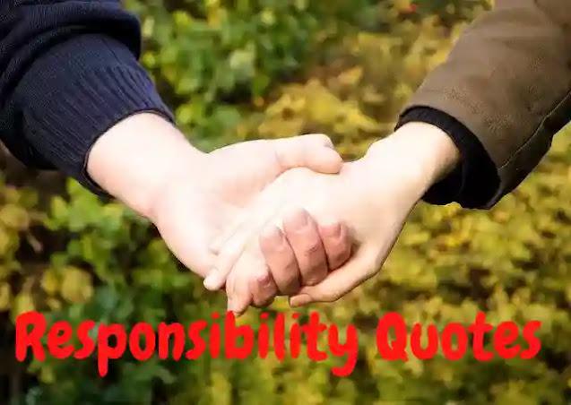 150+ जिम्मेदारी कोट्स - Responsibility Quotes in Hindi