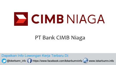 Lowongan Kerja terbaru PT Bank CIMB Niaga