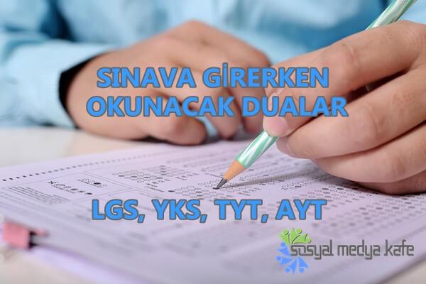 Sınava Girerken Okunacak Dualar - LGS, YKS, TYT, AYT