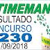 Resultado da Timemania concurso 1230 (11/09/2018) ACUMULOU!!!