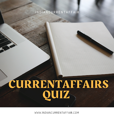 27 FEBRUARY 2020: CURRENT AFFAIRS QUIZ HINDI AND ENGLISH QUESTIONS AND ANSWERS TO RAISE YOUR GENERAL AWARENESS.
