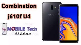 Combination Firmware Galaxy j6+ SM-j610f U4  Samsung j610f U4 Factory Combination File-Bypass FRP