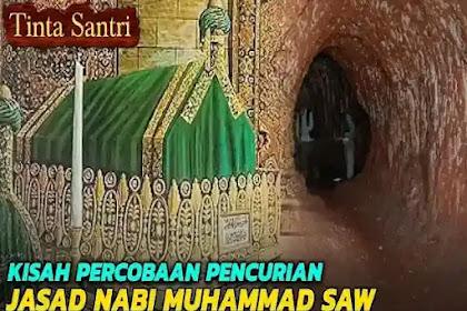 Lima Aksi Gila Percobaan Pencurian Jasad Nabi Muhammad
