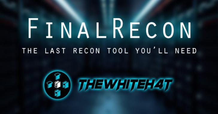 FinalRecon : The Last Web Recon Tool You'll Need