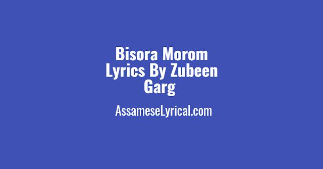Bisora Morom Lyrics