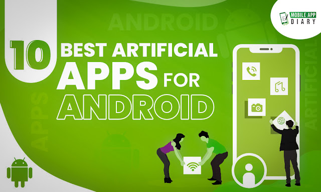 BEST ARTIFICIAL INTELLIGENCE APPS FOR ANDROID