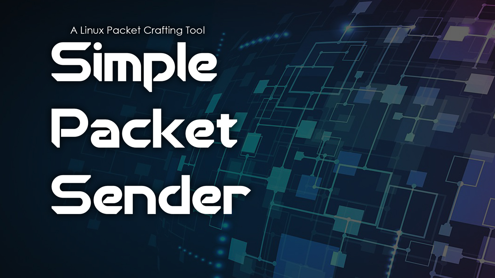 Simple Packet Sender (SPS)