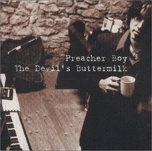 Preacher Boy's The Devil's Buttermilk