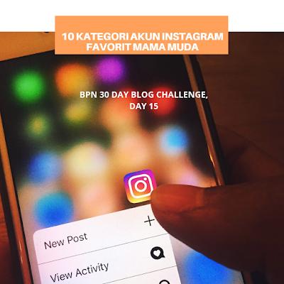 10 Kategori Akun Instagram Favorit Mama Muda