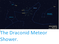 https://sciencythoughts.blogspot.com/2019/10/the-draconid-meteor-shower.html