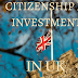 Citizenship By Investment In UK- All You Need To Know