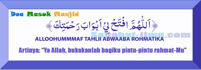 Doa Masuk dan Keluar dari Masjid