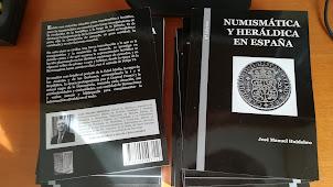 Numismática y Heráldica en España. 2ª ed.