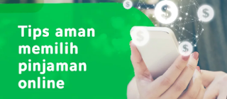 Tips Memilih Aplikasi Pinjam Uang Online yang Aman