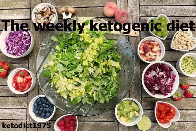 The weekly ketogenic diet